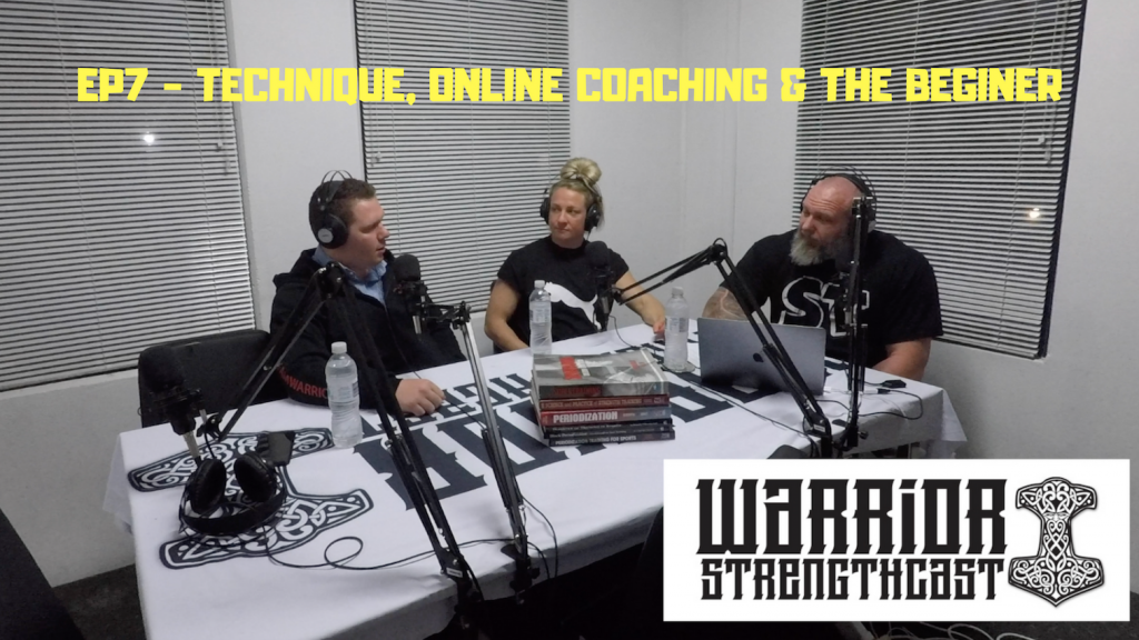 Episode 7 - Technique, Online Coaching & The Beginner